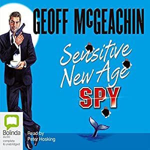 Sensitive New Age Spy Audiobook