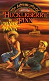 The Adventures of Huckleberry Finn (Tor Classics)