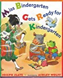 Miss Bindergarten Gets Ready for Kindergarten (0525479252) by Joseph Slate