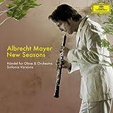 """New Seasons: H�ndel f�r Oboe und Orchestervon """"Albrecht Mayer"""""""