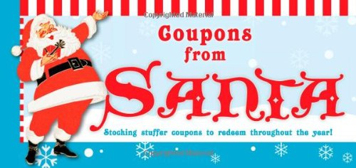 Coupons from Santa, 2E: Stocking stuffer coupons to redeem throughout the year!