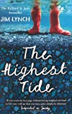 The Highest Tide: Rejacketed (1408800624) by Lynch, Jim