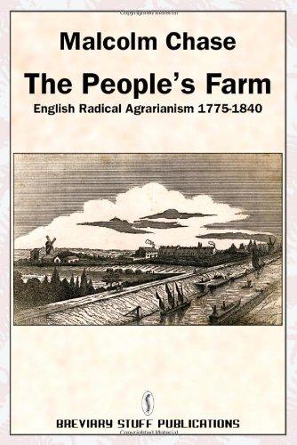 The People's Farm, English Radical Agrarianism 1775-1840 PDF