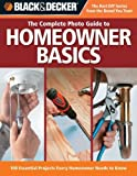 img - for Homeowner Basics (Black & Decker Complete Photo Guide) Paperback April 1, 2008 book / textbook / text book