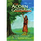 The Acorn Gathering: Writers Uniting Against Cancerby Writers Uniting...