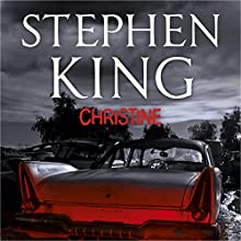 Christine Audiobook by Stephen King Narrated by Holter Graham