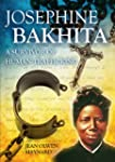 Josephine Bakhita: A Survivor of Huma...