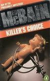 Killer's Choice (0140019723) by ED MCBAIN