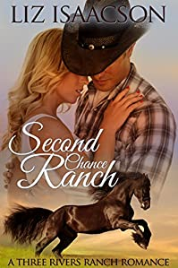 Second Chance Ranch: An Inspirational Western Romance by Liz Isaacson ebook deal