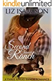 Second Chance Ranch: An Inspirational Western Romance (Three Rivers Ranch Romance Book 1)