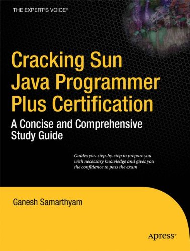 Cracking SJPP: A Comprehensive Sun Java Programmer Plus Certification Study Guide