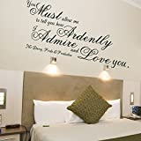 You Must Allow Me To Tell You How Ardently I Admire And Love You -Wall Decal Vinyl Sticker Quote Art Living Room Bedroom Decor (Black, Small)