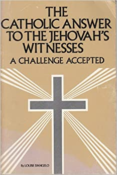 From Jehovah s Witnesses to Catholicism - The Coming Home Network