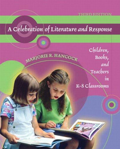 A Celebration of Literature and Response: Children,...
