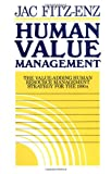 img - for Human Value Management: The Value-Adding Human Resource Management Strategy for the 1990s (Jossey-Bass Management) book / textbook / text book