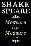 Measure for Measure: A Comedy