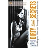 51getR4rlKL. SL160 SS160  Dirty Little Secrets: Breaking the Silence on Teenage Girls and Promiscuity (Paperback)