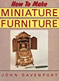 img - for How to Make Miniature Furniture book / textbook / text book