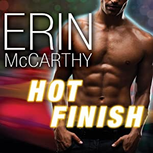 Hot Finish: Fast Track, Book 3 | [Erin McCarthy]