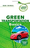 img - for Green Transportation Basics: A Green Energy Guide book / textbook / text book