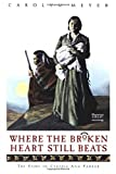 img - for Where the Broken Heart Still Beats: The Story of Cynthia Ann Parker book / textbook / text book