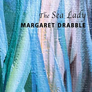 The Sea Lady | [Margaret Drabble]