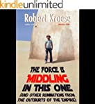 The Force is Middling in this One: An...