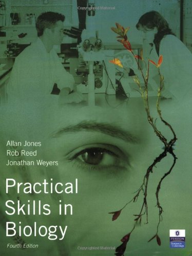 Practical Skills In Biology (4Th Edition)