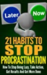 21 Habits To Stop Procrastination: Ho...