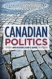 Canadian Politics, Fifth Edition