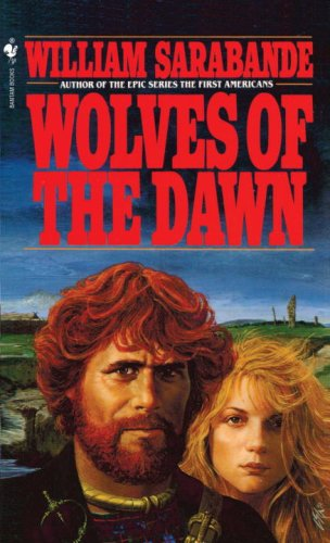 Wolves of the Dawn, WILLIAM SARABANDE