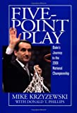 Five-Point Play: Duke's Journey to the 2001 National Championship (0446530603) by Krzyzewski, Mike
