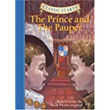 The Prince and the Pauper (Classic Starts Series) ~ Kathleen Olmstead