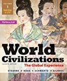 img - for World Civilizations: The Global Experience, Volume 1 (7th Edition) book / textbook / text book