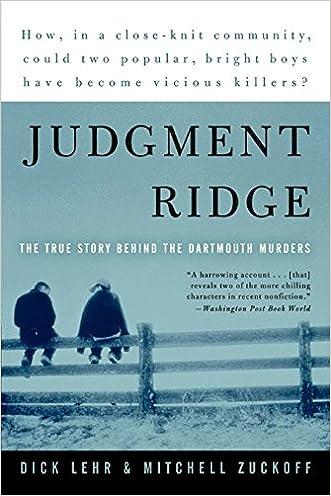Judgment Ridge: The True Story Behind the Dartmouth Murders