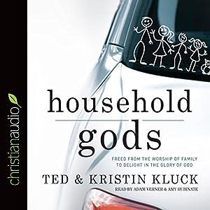 Household Gods Audiobook