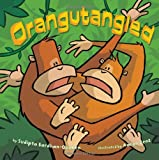 img - for Orangutangled book / textbook / text book