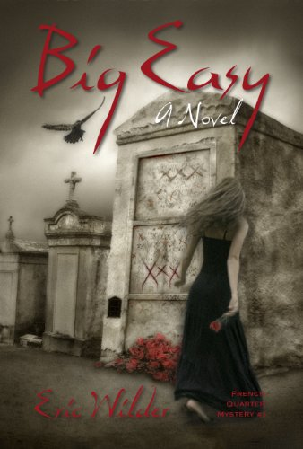 Book: Big Easy (French Quarter Mystery Book 1) by Eric Wilder