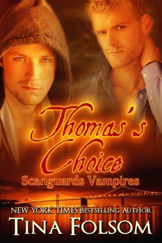 Tina Folsom - Thomas's Choice (Scanguards Vampires #8)