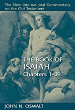 The Book of Isaiah Chapters 1-39 New International Commentary on the Old Testament