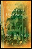 Ruth Prawer Jhabvala Heat and Dust