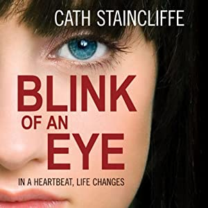 Blink of an Eye | [Cath Staincliffe]