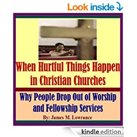 When Hurtful Things Happen in Christian Churches