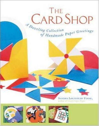 The Card Shop : A Dazzling Collection Of Handmade Paper Greetings front-928798