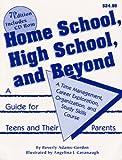 Home School, High School, and Beyond