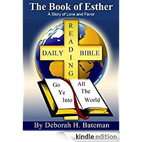 The Book of Esther: A Story of Love and Favor (Daily Bible Reading Series 2)