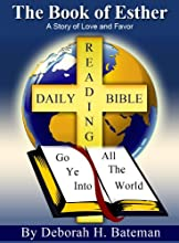The Book of Esther A Story of Love and Favor Daily Bible Reading Series 2