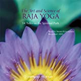 img - for The Art & Science of Raja Yoga: First Steps in Yoga & Meditation book / textbook / text book