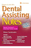Dental Assisting Notes: Dental Assistant's Chairside Pocket Guide