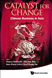 img - for Catalyst for Change:Chinese Business in Asia: 8 (Asia-Pacific Business Series) book / textbook / text book